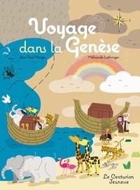 Jean-Paul Mongin et Mélisande Luthringer - Voyage dans la Genèse.