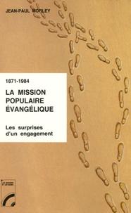 1871-1984 : La mission populaire évangélique - Les surprises dun engagement.pdf