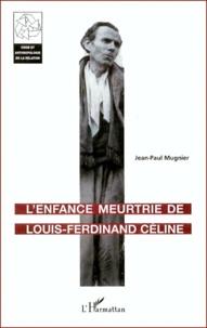 Lenfance meurtrie de Louis-Ferdinand Céline.pdf