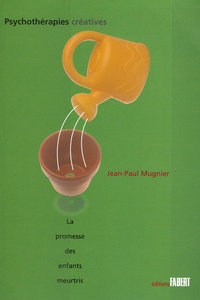 Jean-Paul Mugnier et John Edgar Wideman - La promesse des enfants meurtris.