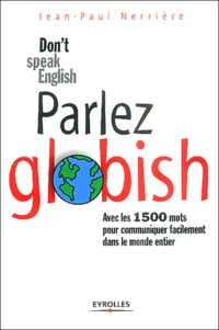 parlez globish dont speak english
