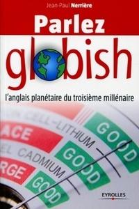 Corridashivernales.be Parlez globish - L'anglais planétaire du troisième millénaire Image