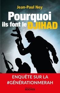 Pourquoi ils font le djihad - Enquête sur la #GénérationMerah.pdf