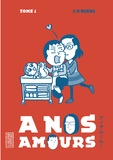 Jean-Paul Nishi - A nos amours Tome 1 : .