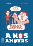 Jean-Paul Nishi - A nos amours Tome 2 : .