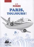 Jean-Paul Nishi - Paris, toujours !.