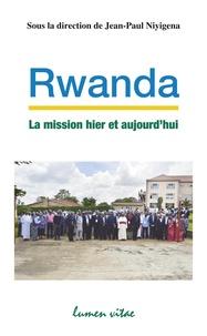 Rwanda, La mission hier et aujourdhui - Jalons pour une Eglise de notre temps.pdf