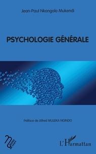Jean-Paul Nkongolo Mukendi - Psychologie générale.