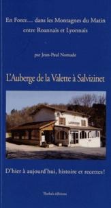 Jean-Paul Nomade - L'Auberge de la Valette à Salvizinet (Loire).