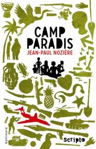 Jean-Paul Nozière - Camp Paradis.