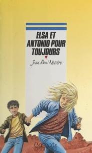 Jean-Paul Nozière et Christian Maucler - Elsa et Antonio pour toujours.