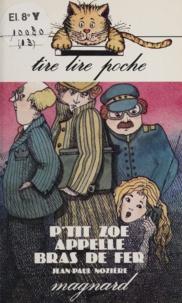 Jean-Paul Nozière - P:':tit Zoé appelle Bras de Fer.