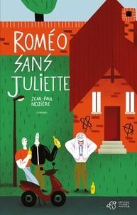 Jean-Paul Nozière - Roméo sans Juliette.
