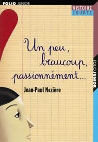 Jean-Paul Nozière - Un peu, beaucoup, passionnément ....