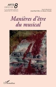 Jean-Paul Olive et Álvaro Oviedo - Manières d'être du musical.