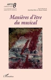 Jean-Paul Olive et Alvaro Oviedo - Manières d'être du musical.