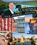 Jean-Paul Ollivier - Almanach du tour de France de nos régions.