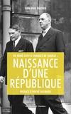 Jean-Paul Ollivier - De René Coty à Charles de Gaulle : naissance d'une République.