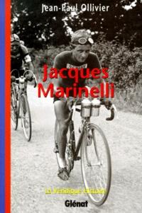 Jean-Paul Ollivier - Jacques Marinelli.