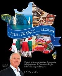 Jean-Paul Ollivier - Le tour de France de nos régions.
