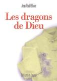 Jean-Paul Ollivier - Les dragons de Dieu.