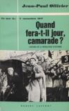 Jean-Paul Ollivier - Quand fera-t-il jour, camarade ? - 7 novembre 1917.