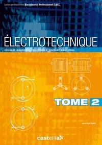 Jean-Paul Pajetta - Electrotechnique Bac Pro ELEEC - Tome 2, Courant sinusoïdal, machines à courant sinusoïdal.