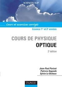 Jean-Paul Parisot et Patricia Segonds - Optique - 2ème édition.