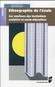 Jean-Paul Payet - Ethnographie de l'école - Les coulisses des institutions scolaires et socio-éducatives.