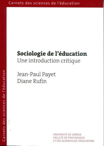 Sociologie de l'éducation. Une introduction critique