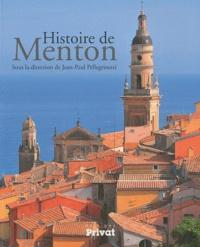Jean-Paul Pellegrinetti - Histoire de Menton.