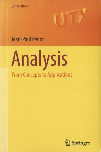 Jean-Paul Penot - Analysis - From Concepts to Applications.