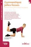 Jean-Paul Pes - Gymnastique jolies fesses - 8 Exercices pour tous les jours.