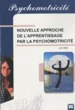 Jean-Paul Pes - Nouvelle approche de l'apprentissage par la psychomotricité.