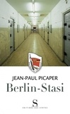 Jean-Paul Picaper - Berlin-Stasi.