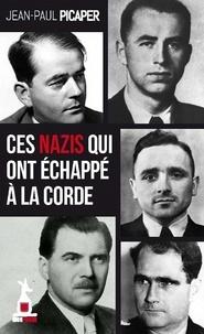 Ces nazis qui ont échappé à la corde.pdf