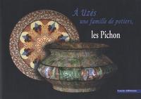 A Uzès, une famille de potiers, les Pichon.pdf