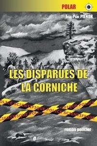 Jean-Paul Pienon - Les disparues de la corniche.