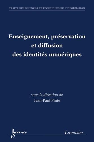Jean-Paul Pinte - Enseignement, préservation et diffusion des identités numériques.