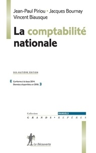 Jean-Paul Piriou et Jacques Bournay - La comptabilité nationale.