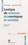 Jean-Paul Piriou et Denis Clerc - Lexique de sciences économiques et sociales.