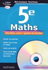 Maths 5ème. Géométrie, calcul et gestion de données, avec CD-ROM - Jean-Paul Pisticcini | Showmesound.org