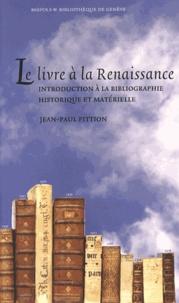 Histoiresdenlire.be Le livre à la Renaissance - Introduction à la bibliographie historique et matérielle Image