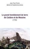 Jean-Paul Poirier - Le grand tremblement de terre de Calabre et de Messine - (1783).