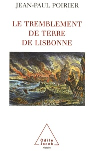 Jean-Paul Poirier - Le tremblement de terre de Lisbonne - 1755.