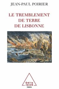 Jean-Paul Poirier - Tremblement de terre de Lisbonne (Le).