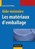 Jean-Paul Pothet - Aide-Mémoire des matériaux d'emballage.