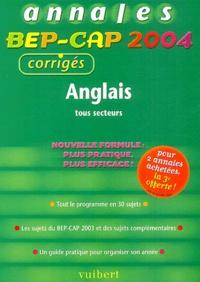 Jean-Paul Pouderon - Anglais tous secteurs BEP-CAP - Annales 2004, corrigés.