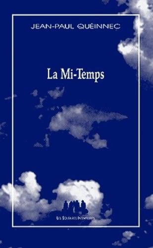 Jean-Paul Quéinnec - La Mi-Temps.