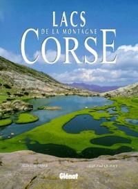 Jean-Paul Quilici et Alain Gauthier - Lacs de la montagne Corse.